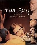 Image de Man Ray 1890-1976. Sein Gesamtwerk