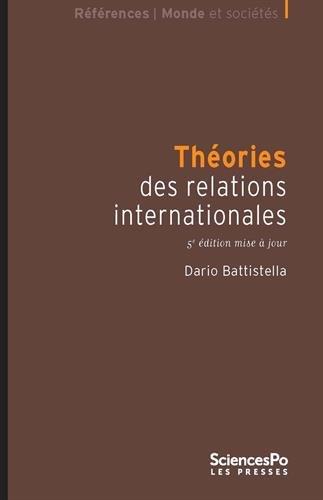 Théories des relations internationales par Dario Battistella