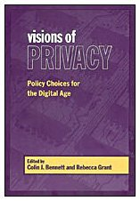 Visions of Privacy: Policy Choices for the Digital Age (Studies in Comparative Political Economy and Public Policy) (1998-12-01)