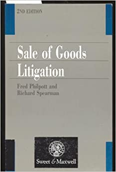 Sale of Goods Litigation (Longman Practitioner Series)
