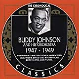 Songtexte von Buddy Johnson and His Orchestra - The Chronological Classics: Buddy Johnson and His Orchestra 1947-1949