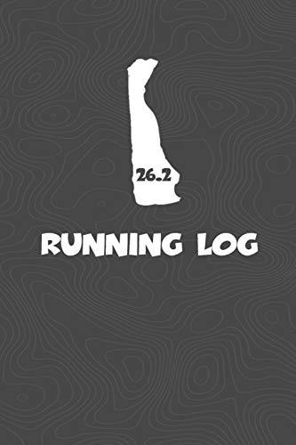 Running Log: Blank Lined Journal for anyone that loves Delaware, running, marathons!