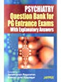 Psychiatry Que.Bank For Pg Ent.Exams With Expl.Ans.
