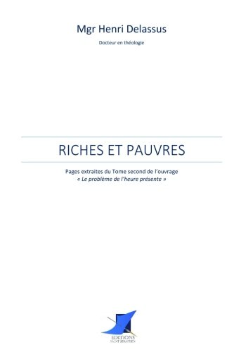Riches et pauvres par Mgr Henri Delassus