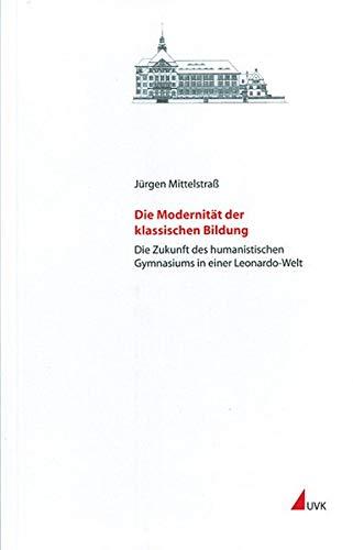 Die Modernität der klassischen Bildung