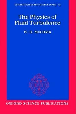 [The Physics of Fluid Turbulence] (By: William David McComb) [published: March, 1992]
