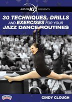 just-for-kix-presents-30-techniques-drills-and-exercises-for-your-jazz-dance-routines-by-cindy-cloug