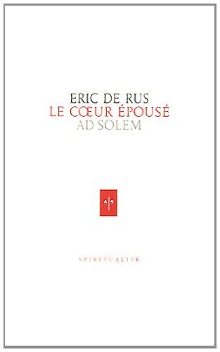 Le coeur épousé par Eric de Rus