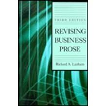 Revising Business Prose by Richard A. Lanham (1991-08-13)