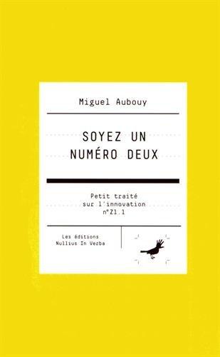 Soyez un numéro deux (Z1.1) par Miguel Aubouy
