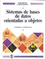 Sistemas de bases de datos orientadas a objetos por E. Bertino