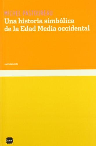Historia Simbolica De La Edad Med (conocimiento) por Michel Pastoureau