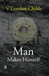Man Makes Himself