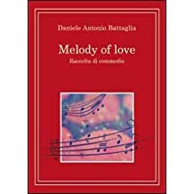 Melody of love. Ediz. italiana