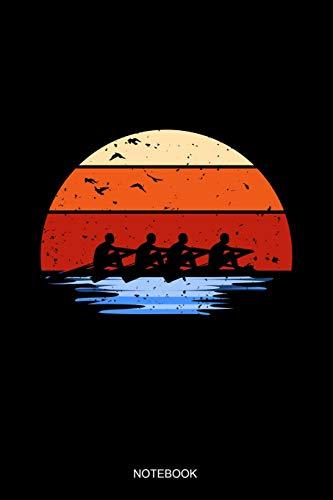 Notebook: Liniertes Notizbuch - Retro Vintage Rudern Team Ruderer Kanu Fahren Kajak Paddel Kanusport Boot Geschenk