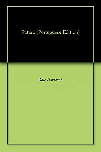 Futuro (Portuguese Edition)