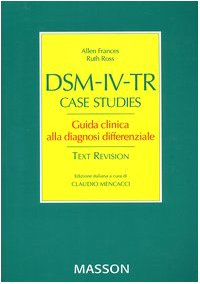 dsm-iv-tr-case-studies-guida-clinca-alla-diagnosi-differenziale