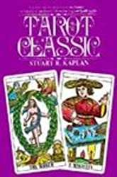 Tarot Classic by Stuart R. Kaplan (2003-03-03)