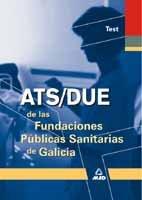 Ats de las fundaciones publicas sanitarias de galicia. Test