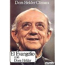 Evangelio con Dom Helder, El (Pozo de Siquem)