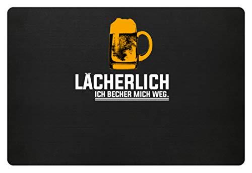 Lächerlich! Ich Becher Mich Weg! Party Gruppen Bier - Schlichtes Und Witziges Design - Fußmatte