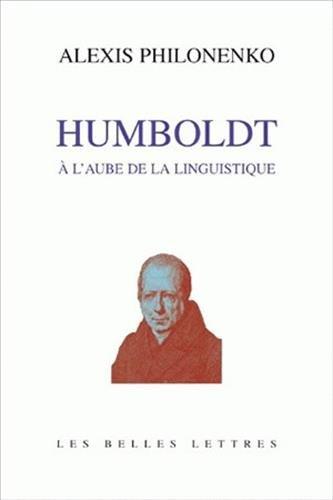 Humboldt à l'Aube de la linguistique