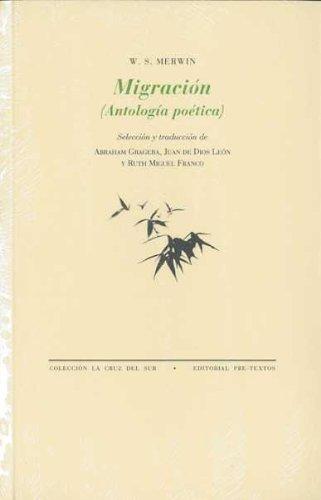 Migración (Antología poética) (La Cruz del Sur) por W. S. Merwin