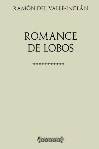 Colección teatro. Romance de lobos