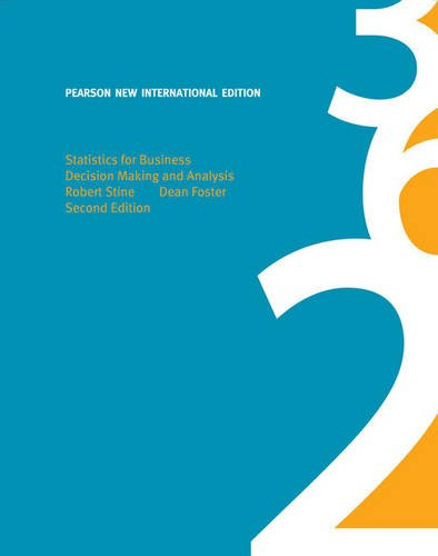 Statistics for Business: Pearson New International Edition:Decision   Making and Analysis