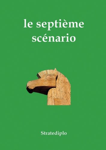 le septième scénario par Stratediplo