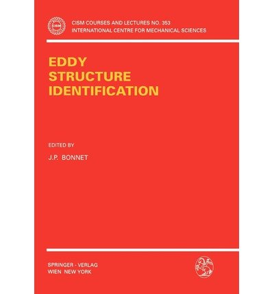 [Eddy Structure Identification] (By: J.P. Bonnet) [published: October, 1996]
