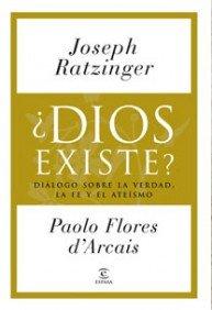 Descargar Libro ¿Dios existe? (ESPASA FORUM) de Ratzinger  Joseph / Paolo Flores D arcais