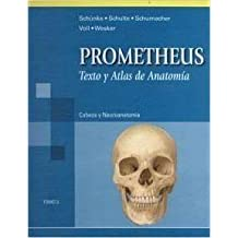 Prometheus. Texto y atlas de anatomía. Tomo 3: Cabeza y Neuroanatomía (Prometheus texto y atlas de anatomia/Prometheus Textbook and Anatomy Atlas)