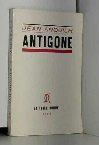 Antigone (La Petite Vermillon) by Jean Anouilh (2005-02-01) par Jean Anouilh;