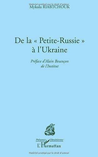 De la Petite-Russie à l'Ukraine