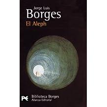 El Aleph (El Libro De Bolsillo - Bibliotecas De Autor - Biblioteca Borges)