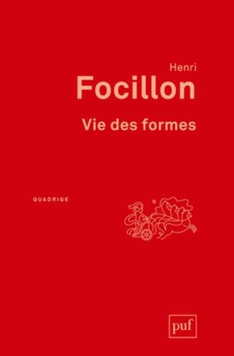 Vie des formes : Suivi de Eloge de la main par Henri Focillon