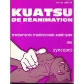 Kuatsu de réanimation, traitements traditionnels asiatiques des syncopes