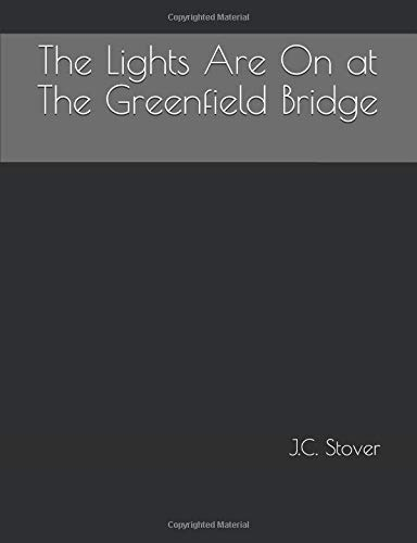 The Lights Are On at The Greenfield Bridge (1) por J.C. Stover