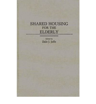 by-gerontological-society-of-america-dale-j-jaffe-author-shared-housing-for-the-elderly-bio-bibliographies-in-music-by-nov-1989-hardcover
