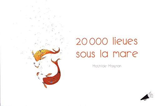 20.000 lieues sous la mare