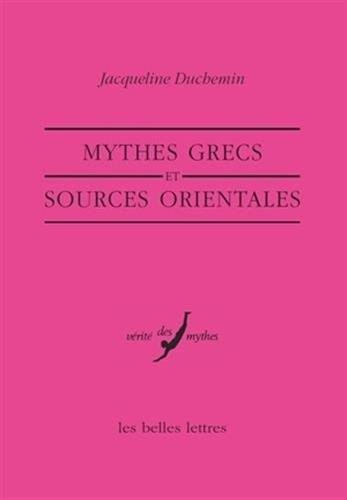 Mythes grecs et sources orientales