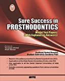 Sure Success In Prosthodontics (Model Test Papers With Explanatory Answers)