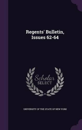 Regents' Bulletin, Issues 62-64