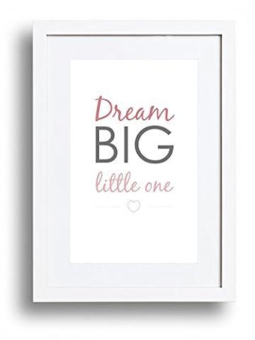 'Dream Big Little One' pour un bébé fille. A4texte