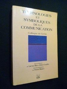 Technologies et symboliques de la communication