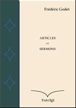 Articles et Sermons par [Godet, Frédéric]