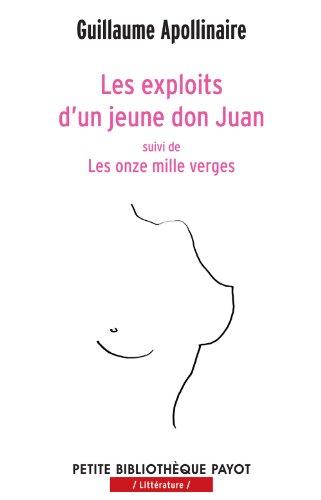 Les exploits d'un jeune Don Juan. Les onze mille verges. par Guillaume Apollinaire