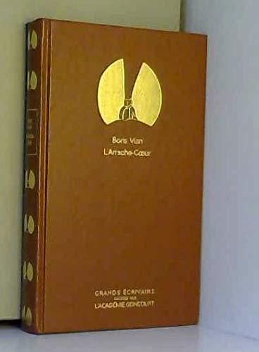 L'Arrache-Coeur - Grands écrivains Académie Goncourt par Boris Vian (Broché)