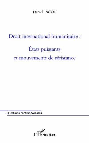 Droit international humanitaire : Etats puissants ...